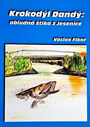 Krokodýl Dandý: obludná štika z Jesenice (2000)